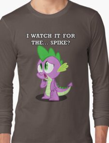For the... Spike? Long Sleeve T-Shirt
