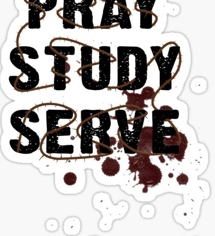 Pray Study Serve: Thorns Sticker