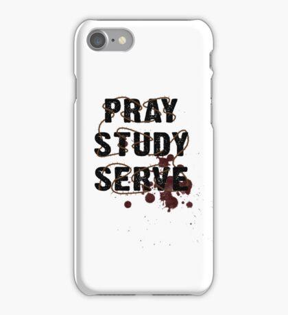 Pray Study Serve: Thorns iPhone Case/Skin