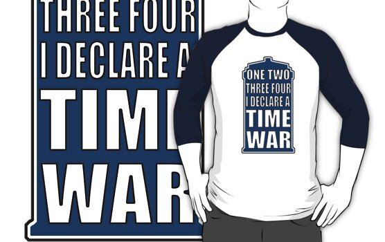 One, two, three, four, I declare a Time War by eclecticjustice