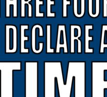 One, two, three, four, I declare a Time War Sticker