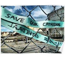 Save Our Cathedral  Poster