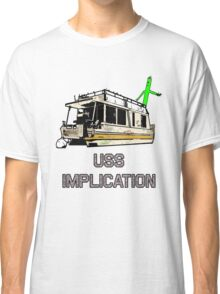 USS Implication Classic T-Shirt