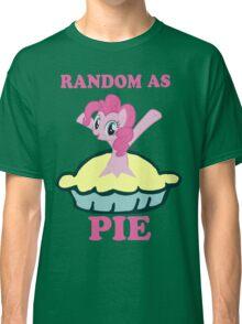 Random as pie Classic T-Shirt