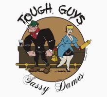 Tough Guys & Sassy Dames: Bruiser and Flo by JoesGiantRobots