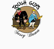 Tough Guys & Sassy Dames: Bruiser and Flo Unisex T-Shirt