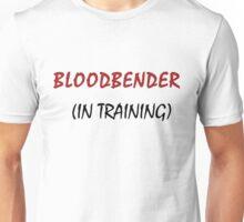 BLOODBENDER IN TRAINING Unisex T-Shirt