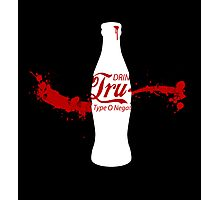 Drink Tru Blood Photographic Print