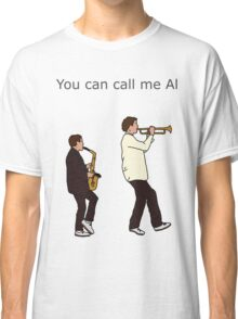 I can call you Betty Classic T-Shirt