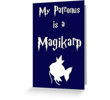 My Patronus Is A Magikarp Greeting Card