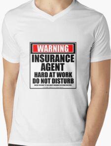 Warning Insurance Agent Hard At Work Do Not Disturb Mens V-Neck T-Shirt
