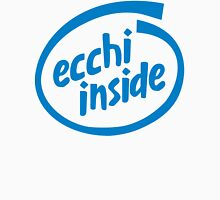 Ecchi Inside T-Shirt