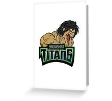 The Titans Greeting Card