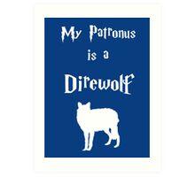 My Patronus is a Direwolf Art Print