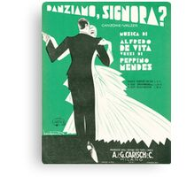 DANZIAMO SIGNORA? (vintage illustration) Canvas Print
