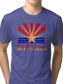 Stand With Arizona Tri-blend T-Shirt