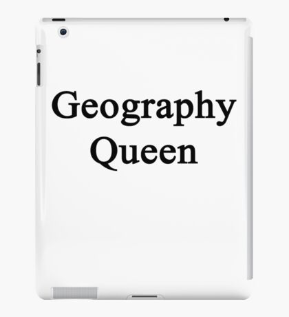 Geography Queen  iPad Case/Skin