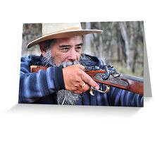 Tony The Muzzle Loader - Hill End NSW Australia Greeting Card