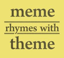 meme rhymes with theme by oawan