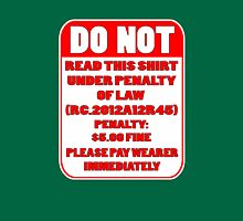 DO NOT READ THIS T Unisex T-Shirt