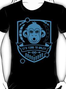 IT'S TIME TO SPLIT! T-Shirt