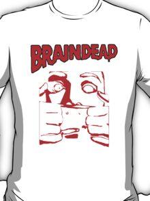 Braindead T-Shirt