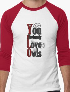 YOLO - You Obviously Love Owls Men's Baseball ¾ T-Shirt