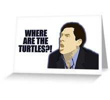 Where are the turtles? Greeting Card