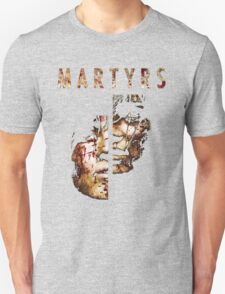 Martyrs Unisex T-Shirt