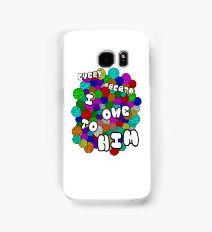 Every Breath  Samsung Galaxy Case/Skin