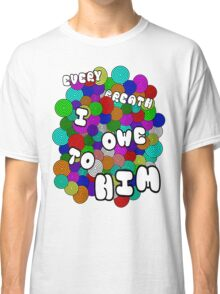 Every Breath  Classic T-Shirt