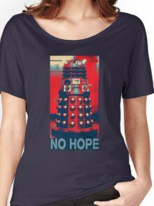 No Hope Dalek Women's Relaxed Fit T-Shirt