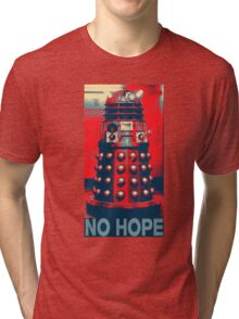 No Hope Dalek Tri-blend T-Shirt