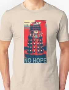 No Hope Dalek Unisex T-Shirt