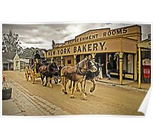 Coach passing New York Bakery - Main Street, Sovereign Hill Poster