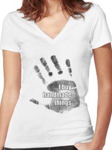 I buy handmade things Women's Fitted V-Neck T-Shirt
