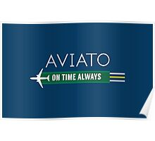 Aviato! On Time Always - Silicon Valley Poster