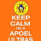 Keep Calm I'm a APOEL ULTRAS by HKS588