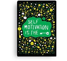 Self Motivation is the Key Canvas Print