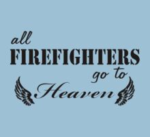 All FIREFIGHTERS go to Heaven by usfd