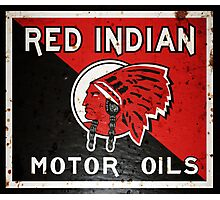 Red Indian Motor Oil vintage sign rusted version Photographic Print