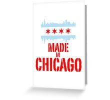 Made in Chicago Greeting Card