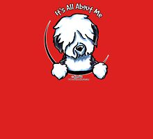 Old English Sheepdog :: It's All About Me Womens Fitted T-Shirt