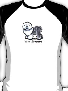 OES 'Who You Callin Old' T-Shirt