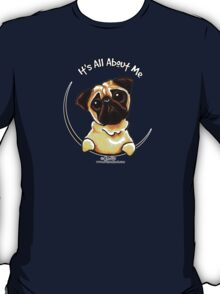 Pug :: It's All About Me T-Shirt