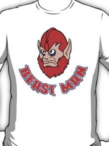 BEAST MAN!! T-Shirt