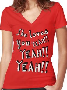 She loves you... And you know you should be glad! Women's Fitted V-Neck T-Shirt