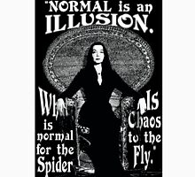 "Morticia Addams-""Normal Is An Illusion..."" T-Shirt"