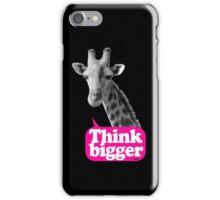 Think bigger - black iPhone Case/Skin