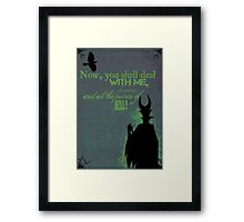 Mistress of All Evil Framed Print